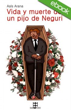 vida_muerte_pijo_neguri_ebook