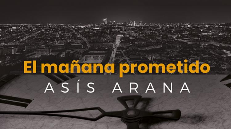 El mañana prometido - Asis Arana